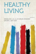 Healthy Living Volume 2