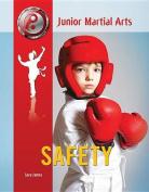 Safety (Junior Martial Arts)