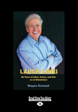 Laugh Lines: 50 Years of Jokes, Stories, and Life as an Entertainer (Large Print 16pt)