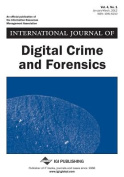 International Journal of Digital Crime and Forensics, Vol 4 ISS 1