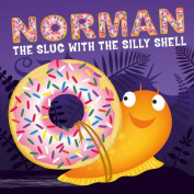 Norman the Slug with a Silly Shell [Board book]
