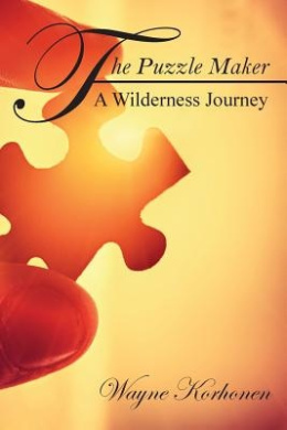 The Puzzle Maker: A Wilderness Journey