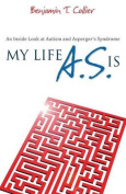 My Life A.S. Is