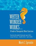 Water Wonder Works