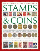 The Illustrated Encyclopedia of Stamps & Coins