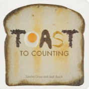 Toast to Counting (Toast to Baby) [Board book]
