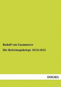 Die Befreiungskriege 1813-1815 [GER]