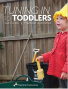 Tuning In To Toddlers
