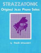Alfred 00-3330 Strazzatonic Jazz Piano - Music Book