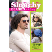 Leisure Arts 443492 Leisure Arts-Knit Celebrity Slouchy Beanies