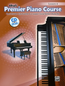 Alfred 00-30202 Premier Piano Course- Lesson Book 4 - Music Book