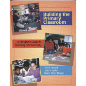 Gryphon House 27813 Building The Primary Classroom Book - Paperback