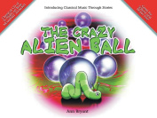 Alfred 55-9933A The Crazy Alien Ball - Music Book