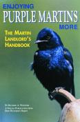 Bird Watcher s Digest Enjoying Purple Martins More Book
