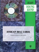 Alfred Publishing 00-BDM01050 African Bell Carol - for Percussion and Winds - Music Book