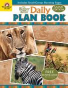 Evan-Moor EMC5409 The Bigger Better Daily Plan Book Safari Edition