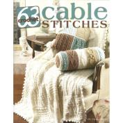Leisure Arts 321122 Leisure Arts-63 Crochet Cable Stitches