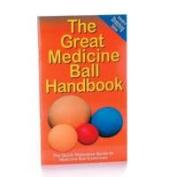 Ball Dynamics BOK-MEDBALL Great Medicine Ball Handbook