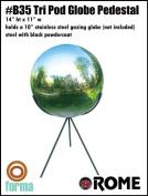 Rome Industries B35 Tri-Pod Globe Pedestal- for 25cm globe