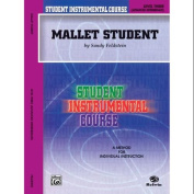 Alfred 00-BIC00381A Student Instrumental Course- Mallet Student- Level III - Music Book