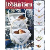Leisure Arts 317195 Leisure Arts-16 Quick & Easy Bread Cloths