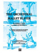 Alfred 00-EL02767 The Orchestral Mallet Player - Music Book
