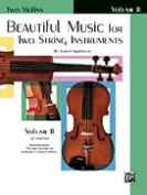 Alfred 00-EL01324 Beautiful Music for Two String Instruments- Book II - Music Book