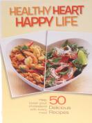 Healthy Heart Happy Life