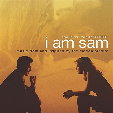 I Am Sam: music from and inspired by the motion picture