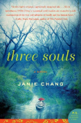 Three Souls: A Novel