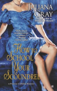 How to School Your Scoundrel (Princess in Hiding Romance)