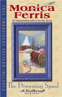 The Drowning Spool (Needlecraft Mysteries (Berkley Hardcover))
