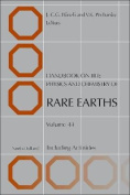Handbook on the Physics and Chemistry of Rare Earths, Volume 44