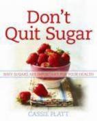 Don't Quit Sugar