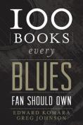 100 Books Every Blues Fan Should Own