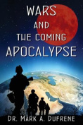 Wars and the Coming Apocalypse