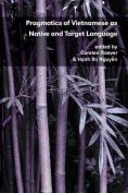 Pragmatics of Vietnamese as Native and Target Language