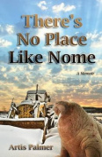 There's No Place Like Nome