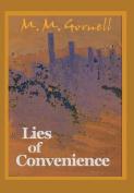 Lies of Convenience