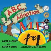 ABC, Adoption & Me