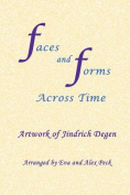 Faces and Forms Across Time -- Artwork of Jindrich Degen