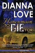 Honeymoon to Die for