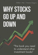 Why Stocks Go Up and Down, 4e