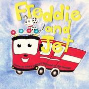 Freddie and Jet