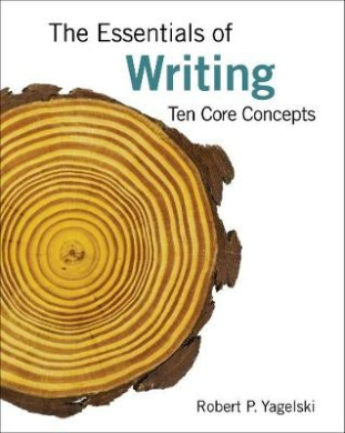 The Essentials of Writing: Ten Core Concepts, Brief