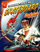 Enginerering a Totally Rad Skateboard