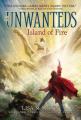 Island of Fire (Unwanteds