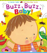 Buzz, Buzz, Baby! (Karen Katz Lift-The-Flap Books) [Board book]