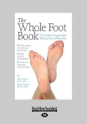 The Whole Foot Book