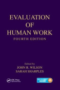 Evaluation of Human Work, Fourth Edition